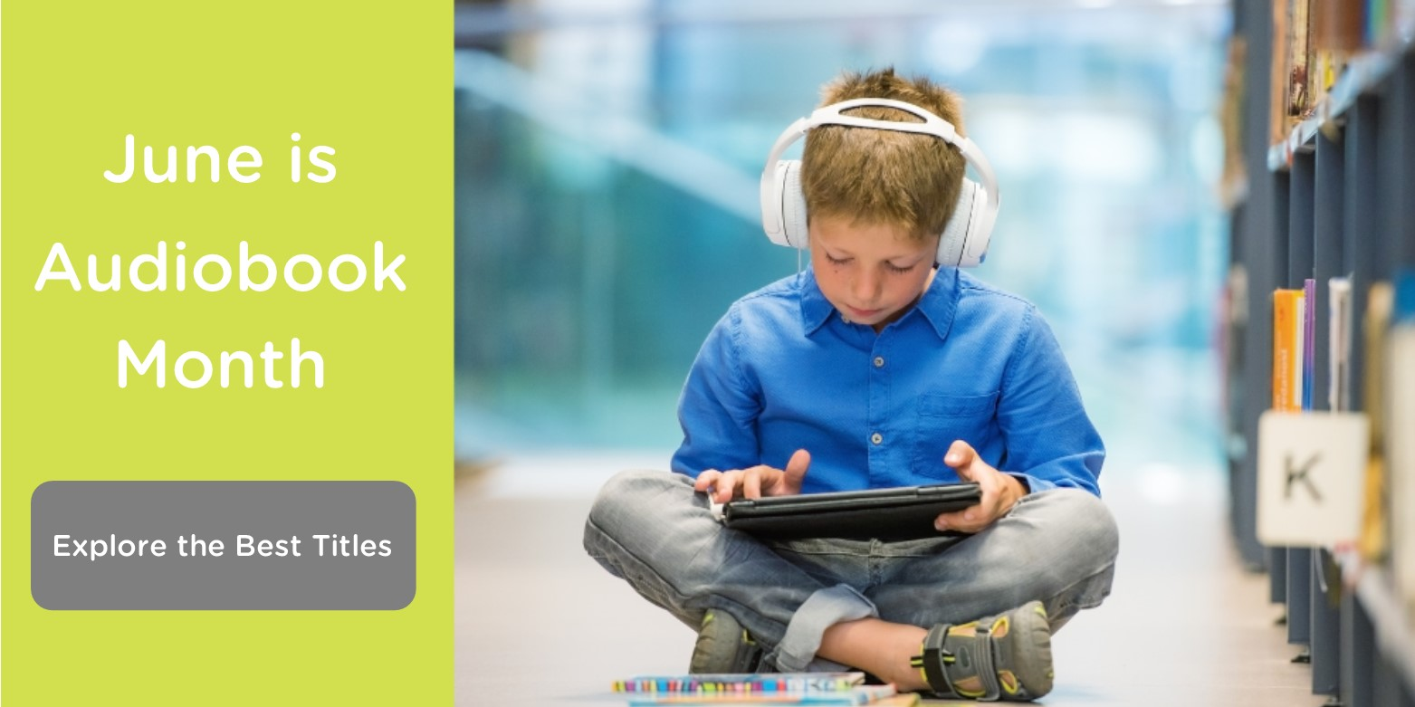 June is Audiobook Month. Experience the Best Titles!