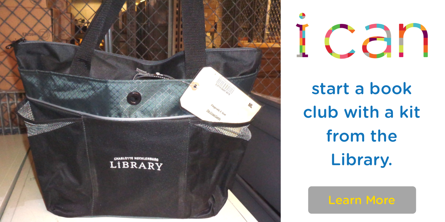 The Charlotte Mecklenburg Library makes it easy for you to start your own book club!