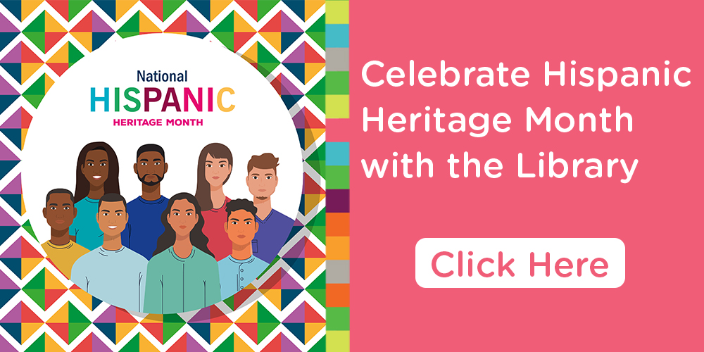 Celebrate Hispanic Heritage Month with Charlotte Mecklenburg Library!