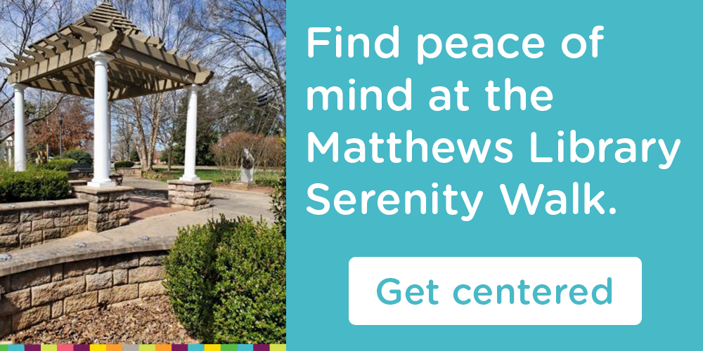 Take a step towards mindfulness with Matthews Library.