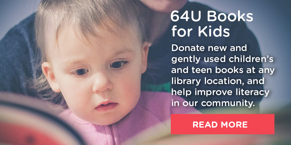 We are partnering with the WAXN-TV 64U program so you can donate new and gently-used children's and teen books can be donated at any Charlotte Mecklenburg Library location March 16 - April 20, 2018.