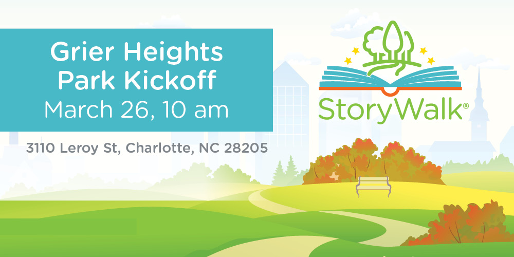 StoryWalks(r) launches a third location at 10am on March 26 at Grier Heights Park.