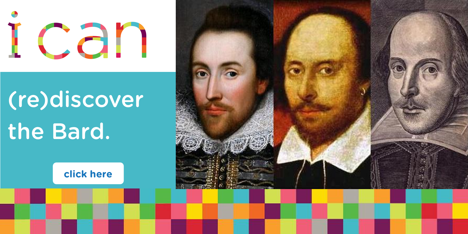 I can (re) discover the Bard.