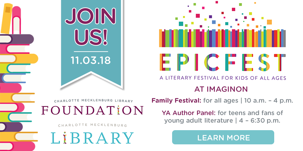 Join us Nov. 1 for EpicFest - a free literary festival for kids of all ages - at ImaginOn