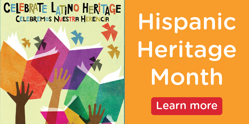 Enjoy Hispanic Heritage Month with the Library!