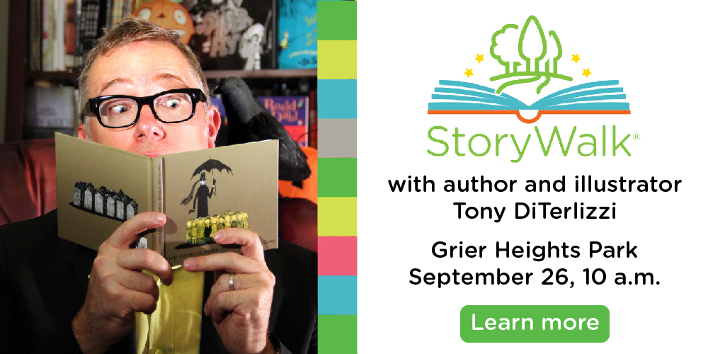 Join us for a StoryWalk with Tony DiTerlizzi!