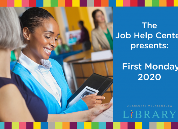 Charlotte Mecklenburg Library's Job Help Center brings its first hiring event of the year to Main Library on January 6, 2020.