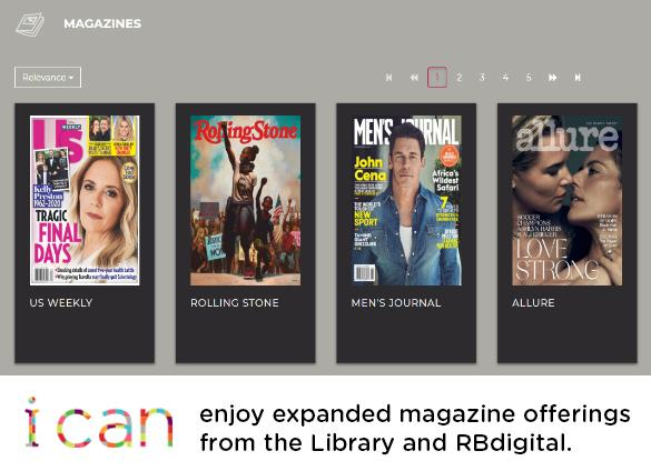 Enjoy expanded magazine offerings from the Library and RBdigital