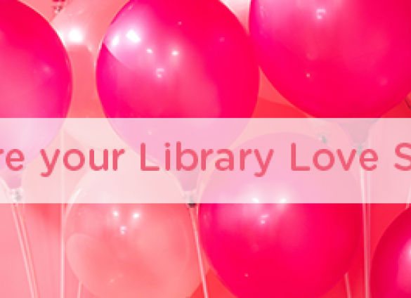 Charlotte Mecklenburg Library is collecting library love stories for the month of February. Share your stories of familial, literary, platonic, romantic love and more  with us!