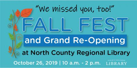 North County Regional Fall Fest and Grand Re-Opening set for Saturday, October 26, 2019